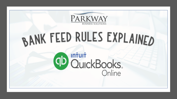 Bank Feed Rules Explained by Parkway